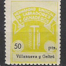 Sellos: 862-SELLO LOCAL VIÑETA POLITICA SINDICATO VILLANUEVA I LA GELTRU LABRADORES GANADEROS.GUERRA CIVIL . Lote 26234504