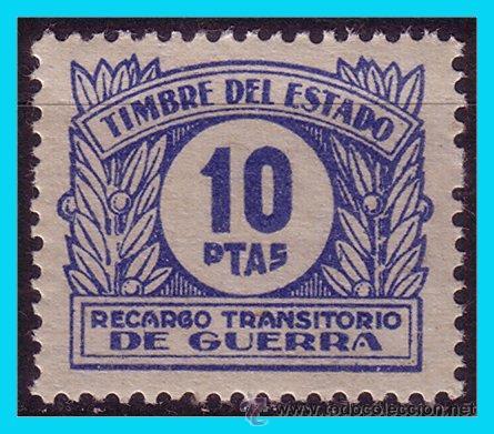 FISCALES, 1938 RECARGO TRANSITORIO DE GUERRA, ALEMANY Nº 10 * * (Sellos - España - Guerra Civil - De 1.936 a 1.939 - Nuevos)