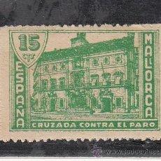 Sellos: ,,LOCAL NACIONALISTA MALLORCA B566 SIN CHARNELA, 15 CTS. CRUZADA CONTRA EL PARO . Lote 28895653