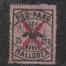 Sellos: ,,LOCAL NACIONALISTA MALLORCA B556 Nº PAQUEÑOS USADA, 25 CTS. PRO PARO. Lote 28895886