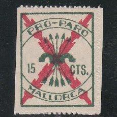 Sellos: ,,LOCAL NACIONALISTA MALLORCA B555 SIN CHARNELA, 15 CTS. PRO PARO. Lote 28895998