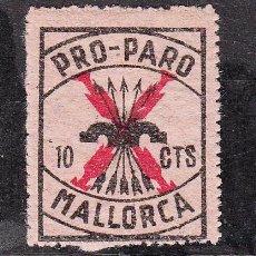 Sellos: ,,LOCAL NACIONALISTA MALLORCA 436 SIN CHARNELA, 10 CTS. PRO PARO . Lote 28896030