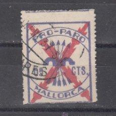 Sellos: ,,LOCAL NACIONALISTA MALLORCA 430 USADA CORREOS, 5 CTS. PRO PARO, . Lote 28906110