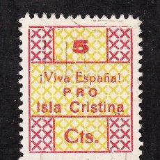 Sellos: ,,LOCAL NACIONALISTA ISLA CRISTINA (HUELVA) 381 USADA, 5 CTS. . Lote 28928038