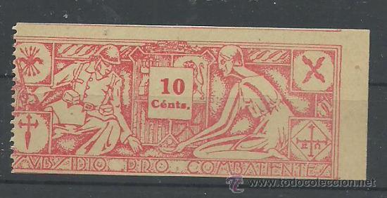 C5-2311 GUERRA CIVIL - SUBSIDIO PRO COMBATIENTES 10 CTS. ROJO (Sellos - España - Guerra Civil - Viñetas - Usados)