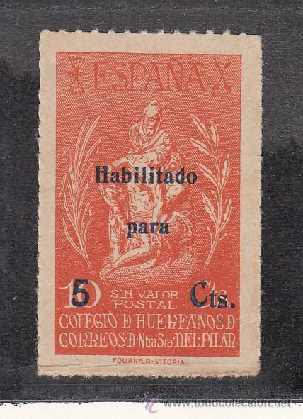 ,,BENEFICENCIA HUERFANOS CORREOS NTRA. SRA. DEL PILAR 87 SIN CHARNELA, SOBRECARGADO, CAT. GALVEZ (Sellos - España - Guerra Civil - Beneficencia)