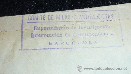Sellos: Sobre con tampones del comite de milicias antifascistas barcelona. 25 julio 1936. guerra civil - Foto 2 - 29353923