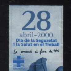 Timbres: S-3019- ASEPEYO. DIA DE LA SEGURITAT I LA SALUT EN EL TREBALL. AÑO 2000. Lote 29640296