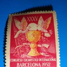 Sellos: SELLO VIÑETA CONGRESO EUCARISTICO INTERNACIONAL BARCELONA 1952. Lote 30847305