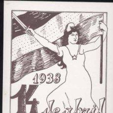 Sellos: ESPAÑA.-GUERRA CIVIL-TARJETA POSTAL REPUBLICANA CONMEMORANDO 14 ABRIL 1938. Lote 31889077