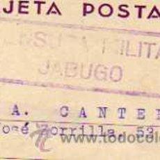 Sellos: ENTERO POSTAL. CENSURA MILITAR JABUGO. HUELVA. DAVIZ VAZQUEZ SANCHEZ. 18/10/1938. Lote 33237726