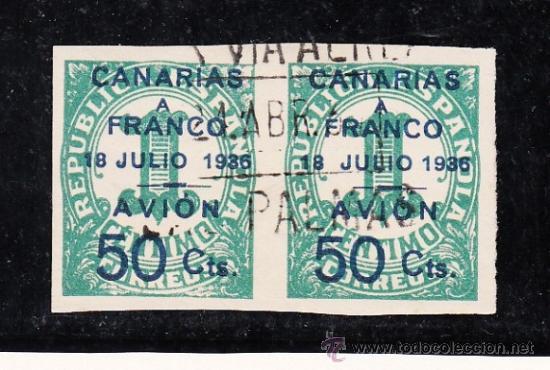 ,,CANARIAS 11B PAREJA USADA, VDAD 18 JULIO MAS SEPARADO EN SELLO DERECHA, SOBRECARGA 20 M/M ALTURA (Sellos - España - Guerra Civil - Beneficencia)