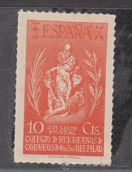 ,,BENEFICENCIA HUERFANOS CORREOS NTRA. SRA. DEL PILAR 85 SIN CHARNELA, CAT. GALVEZ (Sellos - España - Guerra Civil - Beneficencia)