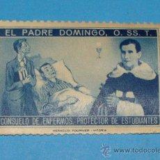 Sellos: EL PADRE DOMINGO, O. SS. T. (CONSUELO DE ENFERMOS. PROTECTOR DE ESTUDIANTES). HERACLIO FOURNIER. Lote 194407411