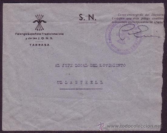 ESPAÑA. SOBRE CON MEMBRETE DE FALANGE. DE TARRASA A ULLASTRELL. MARCA FALANGE. MAGNÍFICA. (Sellos - España - Guerra Civil - De 1.936 a 1.939 - Cartas)