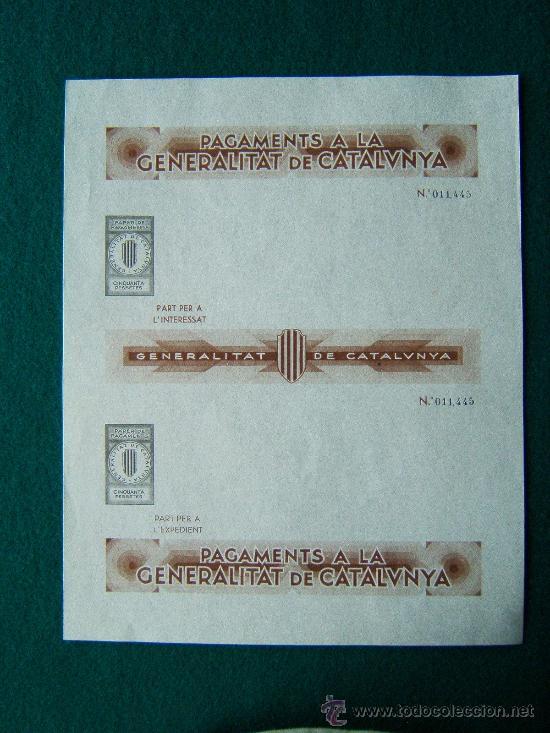 PAGAMENTS A LA GENERALITAT DE CATALUNYA - PAPER DE PAGAMENTS -4 IMPRESOS - 1-2-25-50 PTS - 1936/39 ? (Sellos - España - Guerra Civil - De 1.936 a 1.939 - Nuevos)