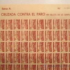 Francobolli: PLIEGO COMPLETO DE 100 SELLOS CRUZADA CONTRA EL PARO. MALLORCA. 25 CTS. SERIE A. Lote 35991779