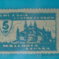 Sellos: MALLORCA 5 CTS, CRUZADA CONTRA EL PARO, NUMERACION EN EL DORSO, NUEVO CON GOMA. Lote 36989236