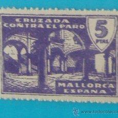 Sellos: MALLORCA 5 CTS, CRUZADA CONTRA EL PARO, NUMERACION EN EL DORSO, NUEVO CON GOMA. Lote 36989509