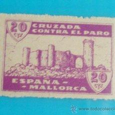 Sellos: MALLORCA 20 CTS, CRUZADA CONTRA EL PARO, NUMERACION EN EL DORSO, NUEVO CON GOMA. Lote 36989576
