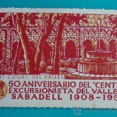 Sellos: VIÑETA, 5O ANIVERSARIO DEL CENTRE EXCURSIONISTA DEL VALLES, SABADELL 1908 - 1958, NUEVO CON GOMA. Lote 37011011