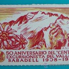 Sellos: VIÑETA, 5O ANIVERSARIO DEL CENTRE EXCURSIONISTA DEL VALLES, SABADELL 1908 - 1958, NUEVO CON GOMA. Lote 37011034