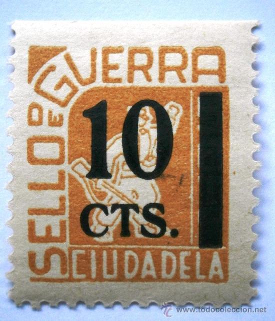 CIUDADELA (MENORCA) SELLO DE GUERRA 10 CTS GUERRA CIVIL (Sellos - España - Guerra Civil - Viñetas - Nuevos)