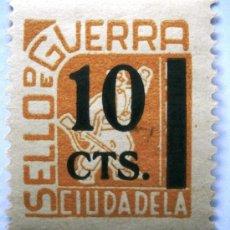 Sellos: CIUDADELA (MENORCA) SELLO DE GUERRA 10 CTS GUERRA CIVIL . Lote 37076448