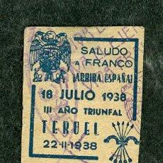 Sellos: SELLO VIÑETA GUERRA CIVIL TERUEL 1938 CON MATASELLO SIN DENTAR. Lote 37097141