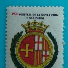 Sellos: SELLO VIÑETA PRO HOSPITAL DE LA SANTA CRUZ Y SAN PABLO 1 PTS, NUEVO CON GOMA. Lote 37160441