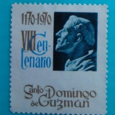 Sellos: SELLO VIÑETA VIII CENTENARIO SANTO DOMINGO DE GUZMAN, NUEVO SIN GOMA. Lote 37162318