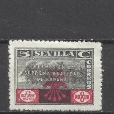 Selos: 8002- SELLO LOCAL GUERRA CIVIL SOBRETASA NACIONAL SEVILLA 1937 FALANGE CREEMOS EN LA SUPREMA REALIDA. Lote 39029618