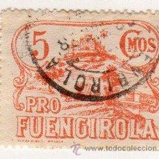 Sellos: VIÑETA. GUERRA CIVIL ESPAÑA. PRO FUENGIROLA, MALAGA. CHARNELA . Lote 39395647