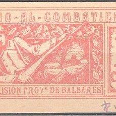 Sellos: SUBSIDIO COMBATIENTE BALEARES - 10 CÉNTIMOS. Lote 39787088