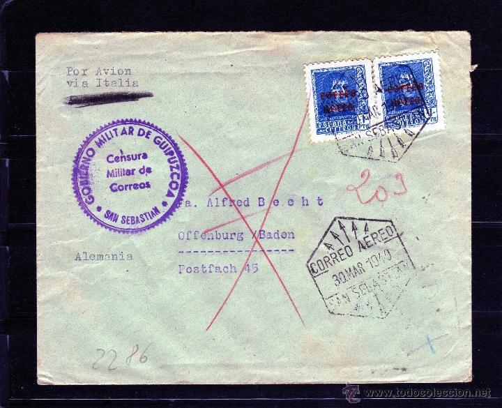 CARTA CENSURA GOBIERNO MILITAR DE GUIPUZCOA, CORREO AEREO SAN SEBASTIAN VIA ITALIA A ALEMANIA 1940 (Sellos - España - Guerra Civil - De 1.936 a 1.939 - Cartas)