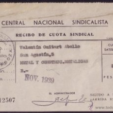 Sellos: ESPAÑA. 1939. DOCUMENTO CON LA MARCA * CENTRAL NACIONAL SINDICALISTA * DE ZARAGOZA. MUY BONITO.. Lote 27390442