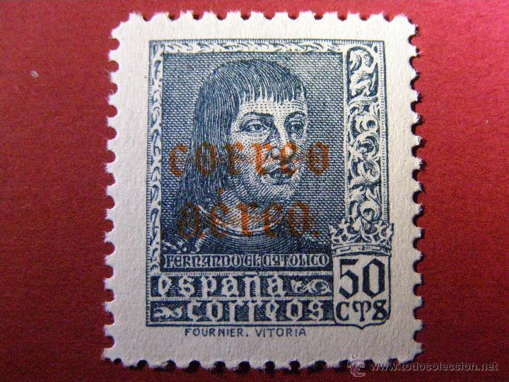 EDIFIL Nº 845, FERNANDO EL CATÓLICO - CORREO AEREO -50 CÉNTIMOS - CTS - NUEVO - FOTO REVERSO - (Sellos - España - Guerra Civil - De 1.936 a 1.939 - Nuevos)