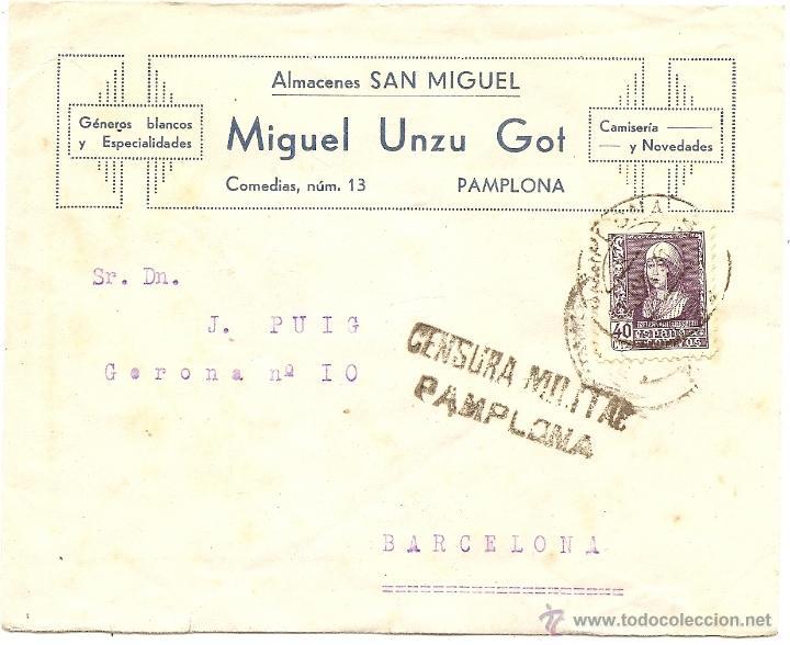 CENSURA MILITAR DE PAMPLONA. ALMACENES SAN MIGUEL (Sellos - España - Guerra Civil - De 1.936 a 1.939 - Cartas)
