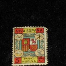 Sellos: SELLO BENEFICO - LOCAL NACIONALISTA - HUELVA - Nº 326 USADO - 5 CTS. VIVA ESPAÑA - PRO HUELVA. Lote 42364169