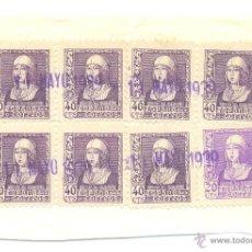 Sellos: OCHO SELLOS DE 40 CÉNTIMOS DE ISABEL LA CATÓLICA CON SELLOS 11 MAYO 1939. Lote 42473401