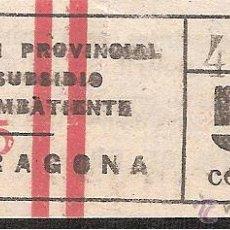 Sellos: COMISION SUBSIDIO COMBATIENTE TARRAGONA 50 CENTIMOS. Lote 42801219