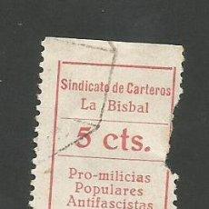 Sellos: VIÑETA - GUERRA CIVIL - SINDICATO CARTEROS LA BISBAL - PRO MILICIAS POPULARES ANTIFASCISTAS- (V-691). Lote 43366839