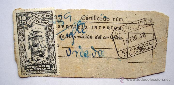 SELLO MUTUALIDAD DE CORREOS APORTACIÓN VOLUNTARIA. 10 CTS. CERTIFICADO EN EL FERROL DEL CAUDILLO. (Sellos - España - Guerra Civil - Beneficencia)