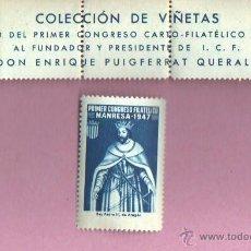 Sellos: VIÑETA MANRESA - CONGRESO FUNDADOR D I.C.F ENRIQUE PUIGFERRAT 1947 REY PEDRO III. Lote 45335222