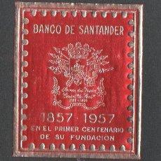 Sellos: 0381 BANCO DE SANTANDER - VIÑETA CONMEMORATIVA EN EL PRIMER CENTENARIO DE SU FUNDACIÓN EN ROJO. Lote 46115406
