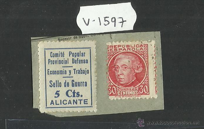 VIÑETA - COMITE POPULAR PROVINCIAL DEFENSA ALICANTE 5 CTS Y REPUBLICA ESPAÑOLA 30 CTS - (V-1597) (Sellos - España - Guerra Civil - Viñetas - Usados)