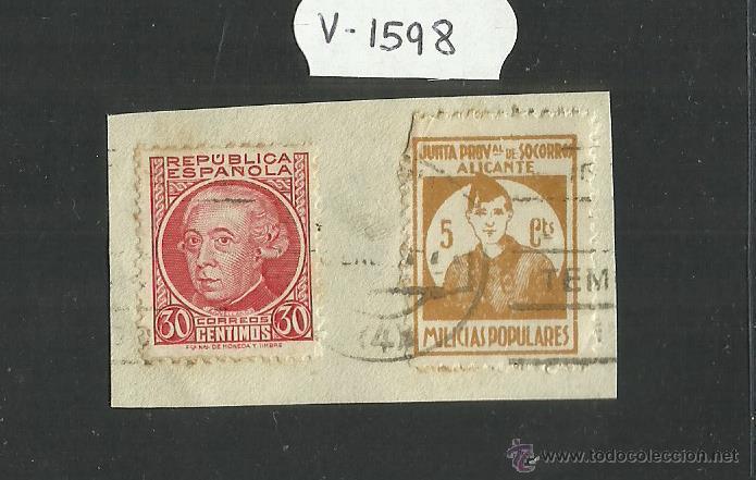 VIÑETA -REPUBLICA ESPAÑOLA 30 CTS Y JUNTA PROV DE SOCORROS ALICANTE MILICIAS POPULARES 5 CTS(V-1598) (Sellos - España - Guerra Civil - Viñetas - Usados)