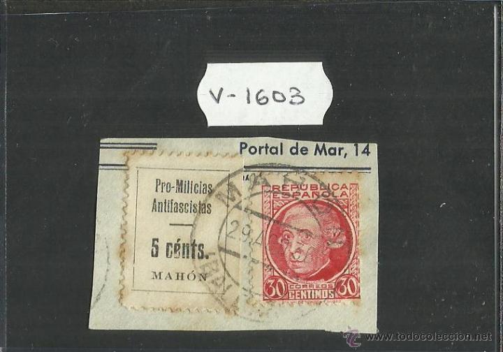 VIÑETA - PRO MILICIAS ANTIFASCISTAS MAHON 5 CTS Y REPUBLICA ESPAÑOLA 30 CTS (V-1603) (Sellos - España - Guerra Civil - Viñetas - Usados)