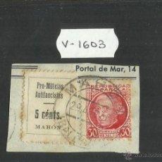 Sellos: VIÑETA - PRO MILICIAS ANTIFASCISTAS MAHON 5 CTS Y REPUBLICA ESPAÑOLA 30 CTS (V-1603). Lote 46681450