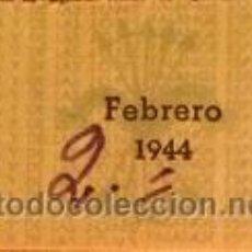 Sellos: RARA CUOTA DE 2 PESETAS DE LA CENTRAL NACIONAL SINDICALISTA FEBRERO 1944 ZONA DE ALICANTE - MURCIA. Lote 47037018